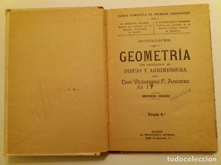 Libros antiguos: GEOMETRÍA CON APLICACIÓN AL DIBUJO Y AGRIMENSURA. VICTORIANO F. ASCARZA. - Foto 3 - 152575042