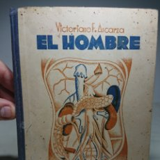 Libros antiguos: EL HOMBRE, LECTURAS CIENTÍFICAS, 1934, VICTORIANO ASCARZA, EDITORIAL MAGISTERIO. Lote 152839133