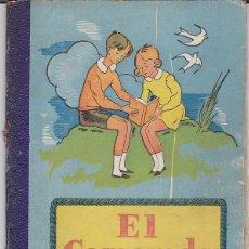 Libros antiguos: LIBRO ESCUELA EL CAMARADA SEGUNDA PARTE DALMAU CARLES PLA . Lote 153216234