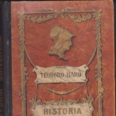 Libros antiguos: LIBRO ESCUELA HISTORIA UNIVERSAL TEODORO BARO . Lote 153216482
