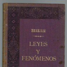 Libros antiguos: LEYES Y FENÓMENOS, POR BARTOLOMÉ BENEJAM SAURA. DEDICADO POR EL AUTOR. AÑO 1902. (MENORCA.1.1). Lote 153548638