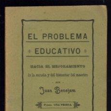 Libros antiguos: EL PROBLEMA EDUCATIVO, POR JUAN BENEJAM VIVES. AÑO 1910. (MENORCA.1.1). Lote 153675234