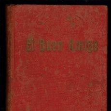 Libros antiguos: EL BUEN AMIGO, POR JUAN BENEJAM VIVES. AÑOS 1900-1904. (MENORCA.1.1). Lote 153754522