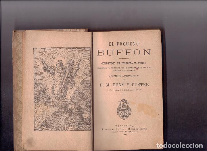 Libros antiguos: EL PEQUEÑO BUFFON COMPENDIO DE HISTORIA NATURAL, 1893 - Foto 3 - 154048466