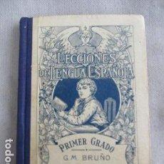 Libros antiguos: EDICIONES BRUÑO: LECCIONES DE LENGUA ESPAÑOLA - PRIMER GRADO Ó CURSO ELEMENTAL.. Lote 154862834