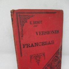 Libros antiguos: VERSIONES FRANCESAS, E. BENOT, ED. LIBRERÍA DE LA VIUDA DE HERNANDO, 1889. Lote 154976558