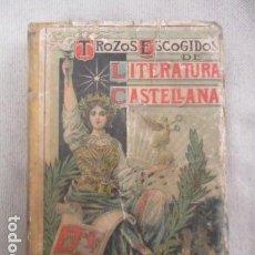 Libros antiguos: TROZOS ESCOGIDOS DE LITERATURA CASTELLANA (PALUZIE). Lote 154997362