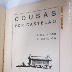 Libros antiguos: COUSAS POR CASTELAO 1ºE 2º LIBRO 2ª EDICIÓN - PUBRICACIÓNS GALEGAS E IMP. NÓS VOL. LXV- SANTIAGO1934. Lote 155161286