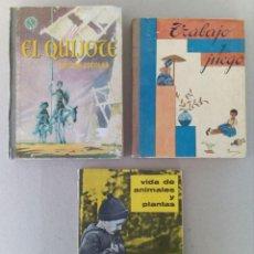Libros antiguos: LOTE DE 3 LIBROS DE COLEGIO, EL QUIJOTE, TRABAJO Y JUEGO Y VIDA DE LOS ANIMALES.. Lote 155253530