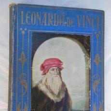 Libros antiguos: VIDA GLORIOSA DE LEONARDO DE VINCI. 1926. POCH NOGUER JOSÉ. ED ARALUCE. Lote 155627266