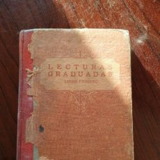 Libros antiguos: LECTURAS GRADUADAS : LIBRO PRIMERO (EDELVIVES). Lote 155657578