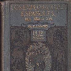 Libros antiguos: LIBRO ESCUELA LOS EXPLORADORES ESPAÑOLES DEL S. XVI CASA EDITORIAL ARALUCE. Lote 155905774