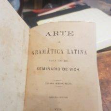 Libros antiguos: LIBRO GRAMÁTICA LATINA TOMO 2 SEMINARIO DE VICH 1886 PERGAMINO PIEL. Lote 155967761
