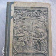 Libros antiguos: EL AMIGO - METODO COMPLETO DE LECTURA - LIBRO CUARTO. Lote 156915874