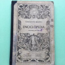 Libros antiguos: ENCICLOPEDIA PRIMER GRADO, EDICIONES BRUÑO, AÑO 1934.. Lote 156956646