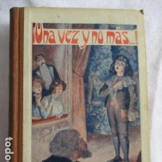 Libros antiguos: ¡UNA VEZ Y NO MÁS...! - NARRACIONES ECOLARES - R. P. FRANCISCO FINN, S.J. - 2ª EDICIÓN, 1929.. Lote 157010430