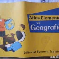 Libros antiguos: ATLAS ELEMENTAL DE GEOGRAFIA. ESCUELA ESPAÑOLA 1962. Lote 157201878
