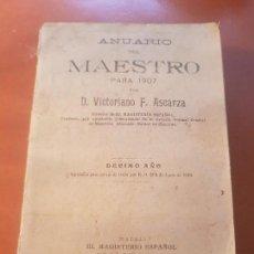 Libros antiguos: ANTIGUO LIBRO ANUARIO DEL MAESTRO COLEGIO ESCOKAR ASCARZA MAGISTERIO ESPAÑOL 1907. Lote 157896890