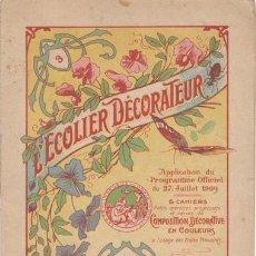 Libros antiguos: L'ECOLIER DECORATEUR. PARÍS, MONROCQ FRÈRES 1909. CUADERNO DE DIBUJO. Lote 158087898
