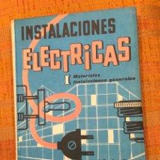 Libros antiguos: INSTALACIONES ELECTRICAS I(10€). Lote 158152290