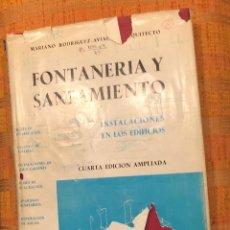 Libros antiguos: FONTANERIA Y SANEAMIENTO-INSTALACIONES EN LOS EDIFICIOS-RODRIGUEZ AVIAL(10€). Lote 158152662