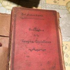 Libros antiguos: ANTIGUO LIBRO GRAMÁTICA DE LA LENGUA CASTELLANA AÑO 1917 REAL ACADEMIA ESPAÑOLA . Lote 158176374