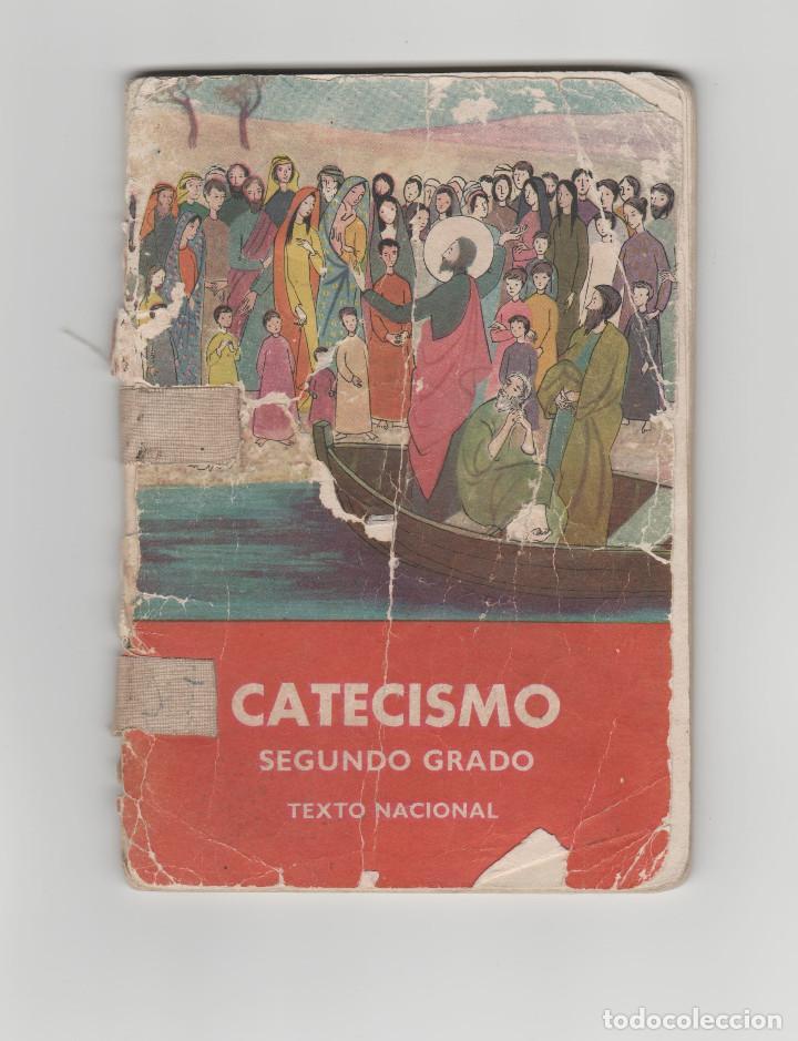 CATECISMO-SEGUNDO GRADO-TEXTO NACIONAL-AÑO 1958 (Libros Antiguos, Raros y Curiosos - Libros de Texto y Escuela)