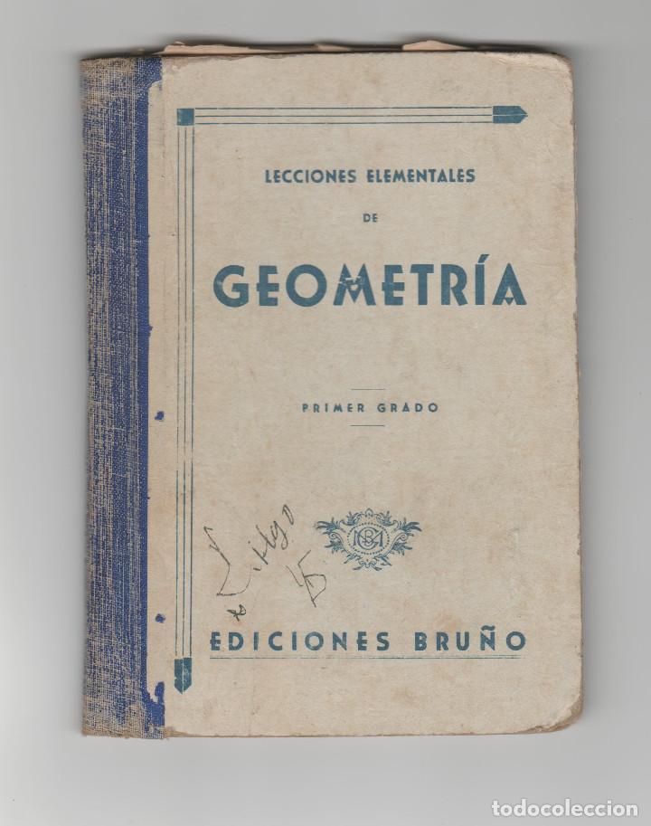 GEOMETRIA-PRIMER GRADO-EDICIONES BRUÑO-AÑO 1950 (Libros Antiguos, Raros y Curiosos - Libros de Texto y Escuela)