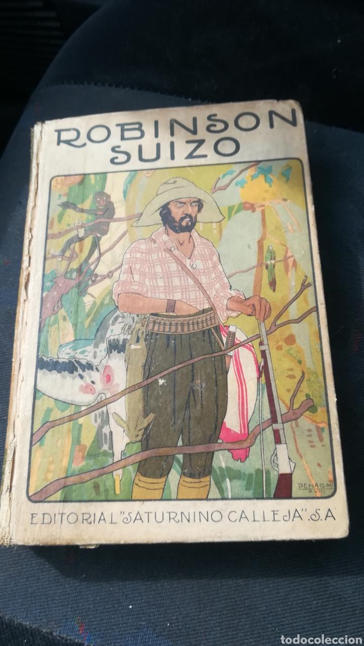 ROBINSON SUIZO, DE SATURNINO CALLEJA (Libros Antiguos, Raros y Curiosos - Libros de Texto y Escuela)