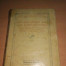 Libros antiguos: EZEQUIEL SOLANA. INVENCIONES E INVENTORES.. Lote 158681798