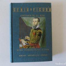 Libros antiguos: LIBRERIA GHOTICA. GENIO Y FIGURA.GARCILASO DE LA VEGA. SU VIDA.MEJORES PÁGINAS.SU EPOCA. 1965. Lote 158864578