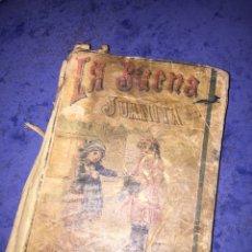 Livros antigos: LA BUENA JUANITA - PRINCIPIOS DE LECTURA PARA NIÑAS // P. FORNARI // SATURNINO CALLEJA // 1893. Lote 159136154