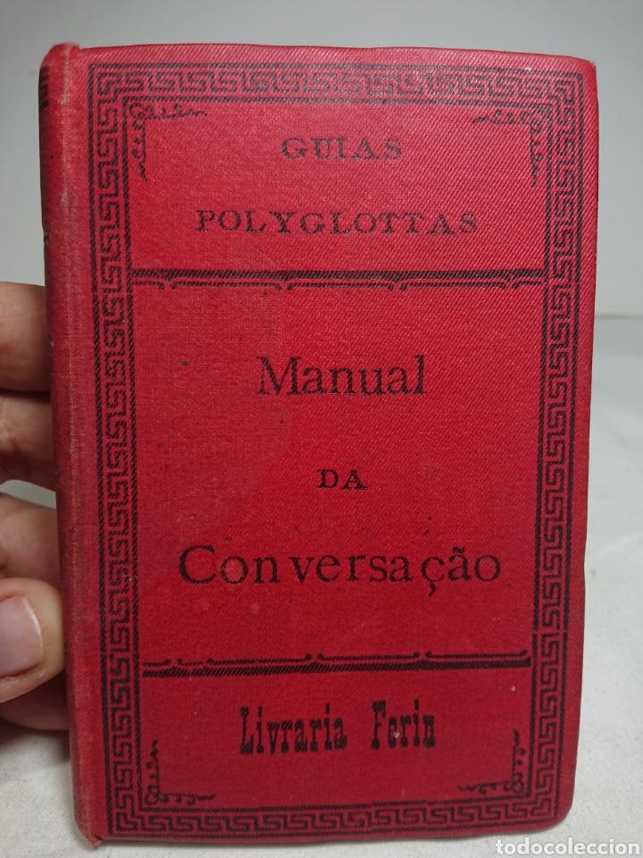 MANUAL DA CONVERSAÇAO, EN PORTUGUÉS Y FRANCÉS (Libros Antiguos, Raros y Curiosos - Libros de Texto y Escuela)