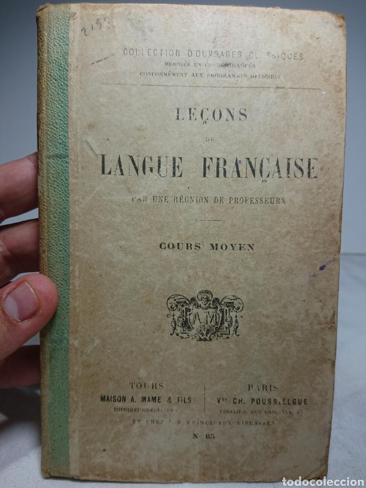 LEÇONS DE LANGUE FRANÇAISE, COURS MOYEN (Libros Antiguos, Raros y Curiosos - Libros de Texto y Escuela)