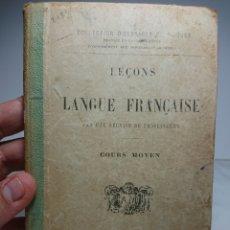 Libros antiguos: LEÇONS DE LANGUE FRANÇAISE, COURS MOYEN. Lote 159807454
