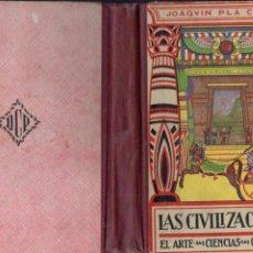 Libros antiguos: LAS CIVILIZACIONES (DALMAU CARLES, 1935). Lote 159885236
