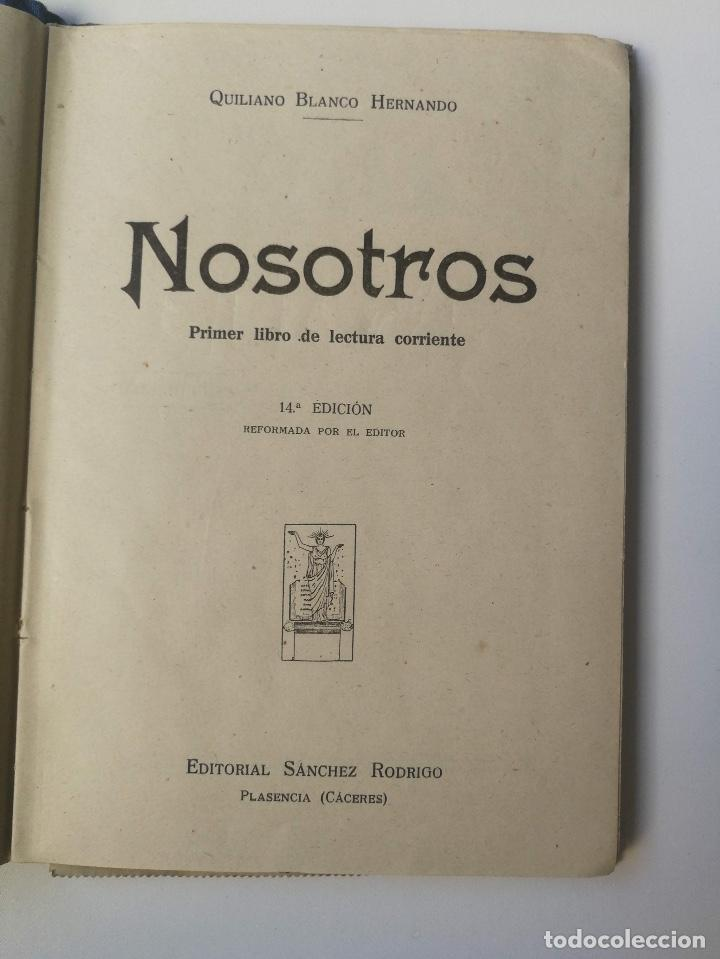 Libros antiguos: ANTIGUO LIBRO DE LECTURA DE ESCUELA - PRIMER LIBRO DE LECTURA CORRIENTE - CACERES - QUILIANO BLANCO - Foto 6 - 159889842