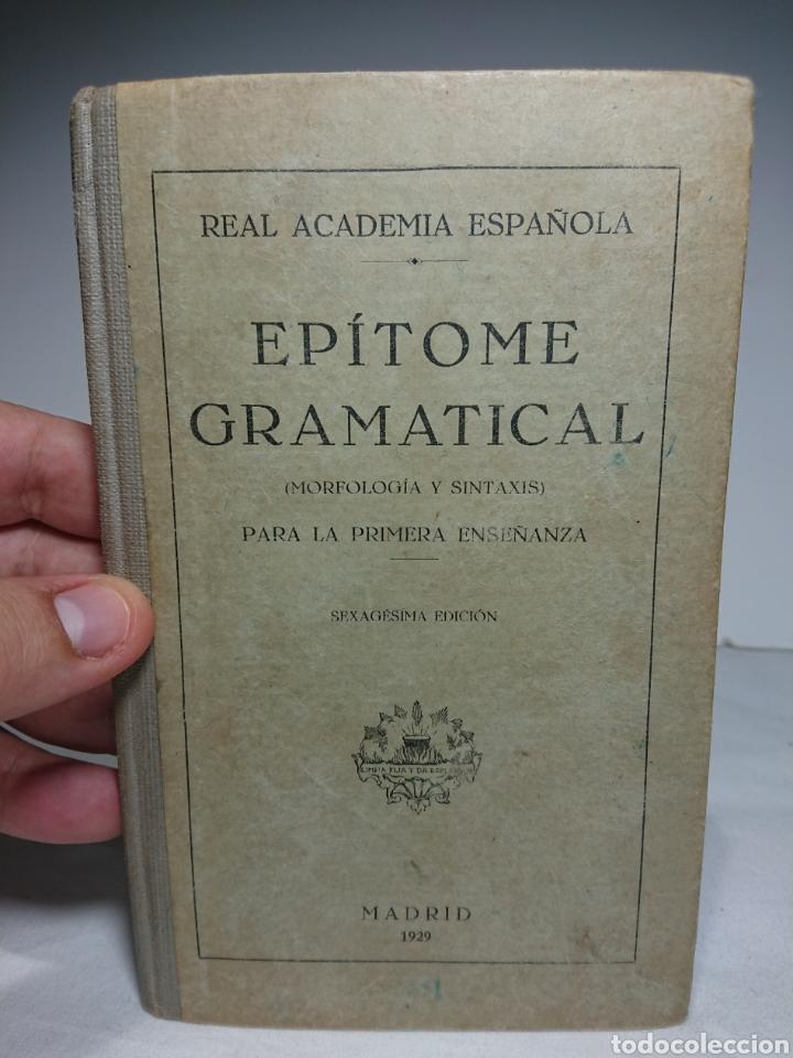 EPÍTOME GRAMATICAL (MORFOLOGÍA Y SINTAXIS), 1929, REAL ACADEMIA ESPAÑOLA (Libros Antiguos, Raros y Curiosos - Libros de Texto y Escuela)