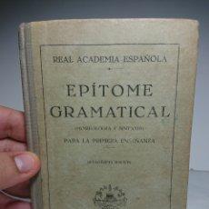 Libros antiguos: EPÍTOME GRAMATICAL (MORFOLOGÍA Y SINTAXIS), 1929, REAL ACADEMIA ESPAÑOLA. Lote 159908545