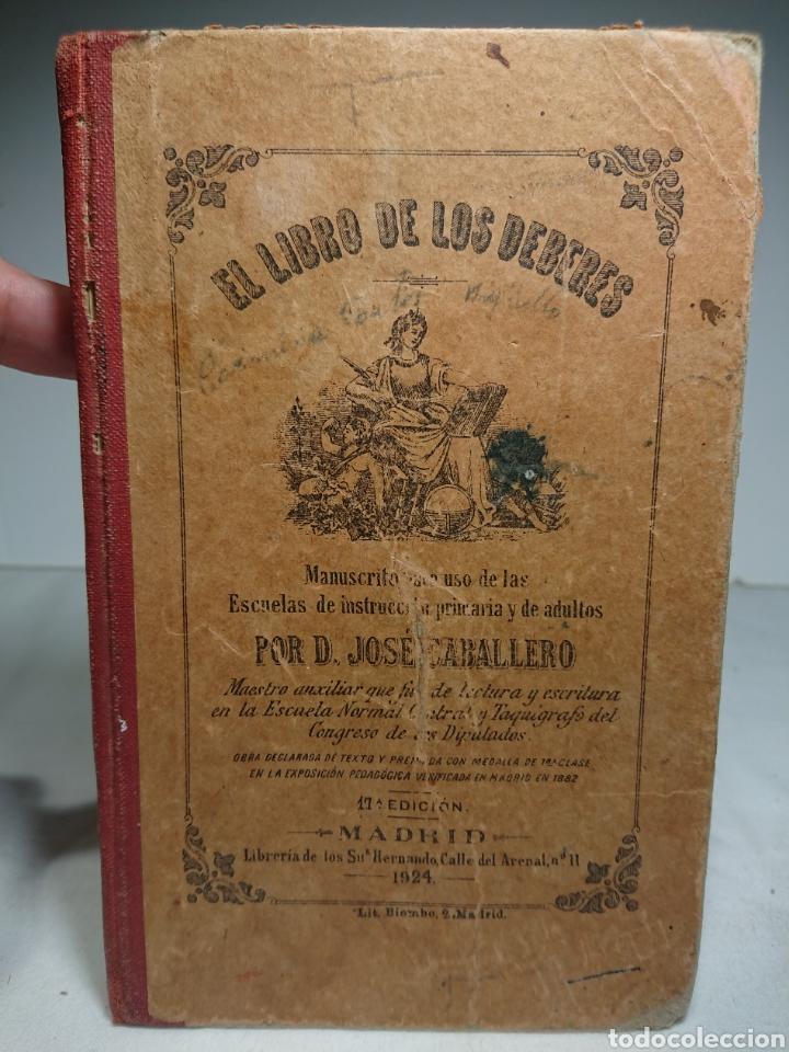 EL LIBRO DE LOS DEBERES, JOSÉ CABALLERO, 1924 - MANUSCRITO OARA USO DE LAS ESCUELAS (Libros Antiguos, Raros y Curiosos - Libros de Texto y Escuela)