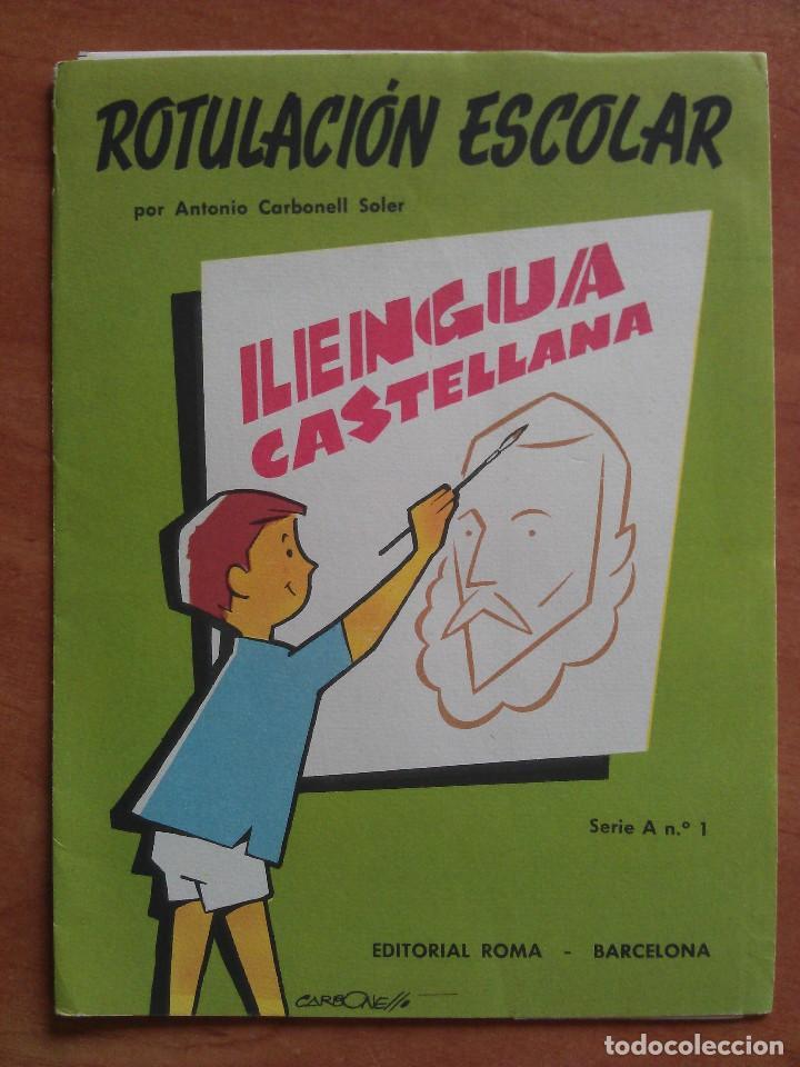1960 ROTULACIÓN ESCOLAR . LLENGUA CASTELLANA - SEIS LÁMINAS (Libros Antiguos, Raros y Curiosos - Libros de Texto y Escuela)