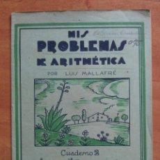 Libros antiguos: MIS PROBLEMAS DE ARITMÉTICA : CUADERNO 2. Lote 159997378