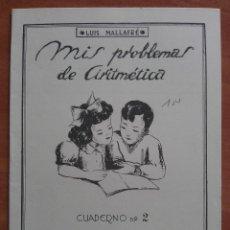 Libros antiguos: MIS PROBLEMAS DE ARITMÉTICA : CUADERNO 2. Lote 159999506