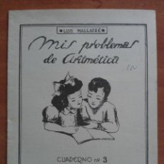 Libros antiguos: MIS PROBLEMAS DE ARITMÉTICA : CUADERNO 3. Lote 159999726