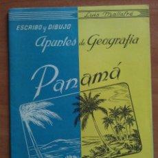Libros antiguos: APUNTES DE GEOGRAFÍA : PANAMÁ. Lote 160000814
