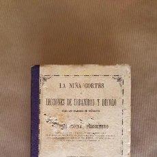 Libros antiguos: CODINA, JOSÉ: LA NIÑA CORTES Ó LECCIONES DE URBANIDAD Y DECORO PARA LOS COLEGIOS DE SEÑORITAS. 1887. Lote 160122530