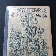 Libros antiguos: TROZOS LITERARIOS EN PROSA. PRIMERA PARTE, PROSA. S. C. FERNÁNDEZ. Lote 160186470