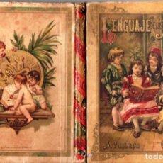 Libros antiguos: LENGUAJE DE LOS NIÑOS (CALLEJA, 1900). Lote 160280690