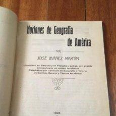 Libros antiguos: NOCIONES DE GEOGRAFÍA DE AMÉRICA POR JOSÉ IBÁÑEZ MARTÍN. MURCIA, 1926. Lote 160335298