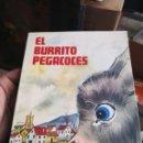 Libros antiguos: EL BURRITO PEGACOCES - LIBRO DE LECTURAS - EDICIONES SM - 1979. Lote 160464602